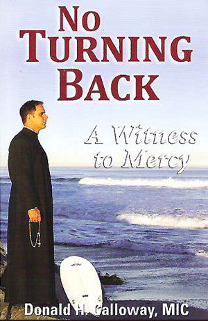 No Turning Back - Rev. Donald Calloway, MIC