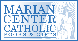 Marian Center Catholic Books