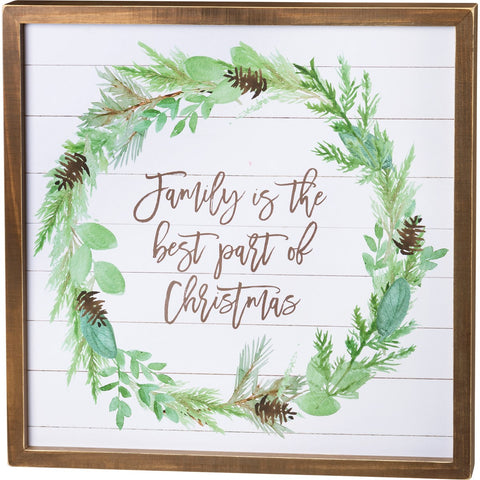 Inset Box Sign - Family Is Best Part Of Christmas
