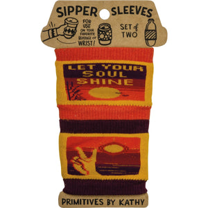 Sipper Sleeves - Let Your Soul Shine