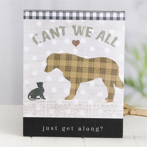 """CAN'T WE GET ALONG"" DOG BOX SIGN"