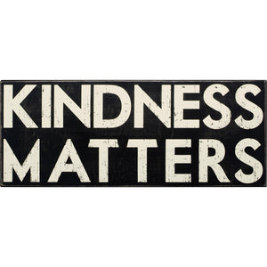 Box Sign - Kindness Matters