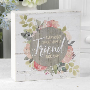 """FRIEND LIKE YOU"" BOX SIGN"