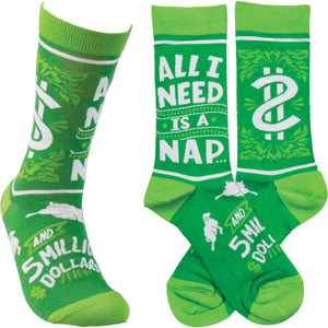 Socks - All I Need Is A Nap And 5 Million Dollars