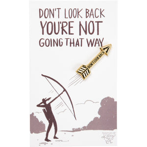 Enamel Pin - Don't Look Back