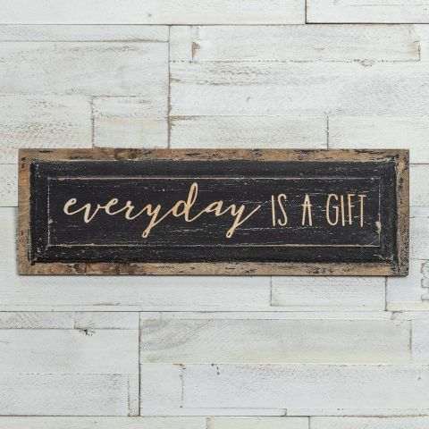 EVERYDAY IS A GIFT WOOD PLAQUE