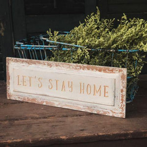 LETS STAY HOME WOOD PLAQUE