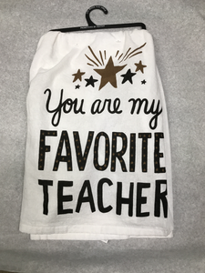 Favorite Teacher Towel