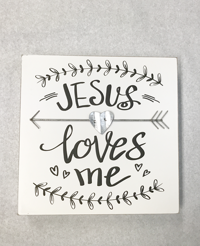 Jesus Loves Me Sign