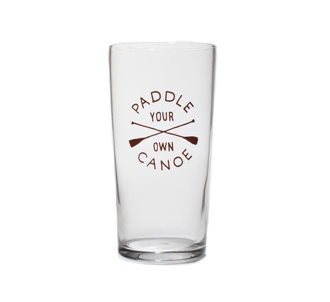 PADDLE YOUR OWN CANOE PINT GLASS