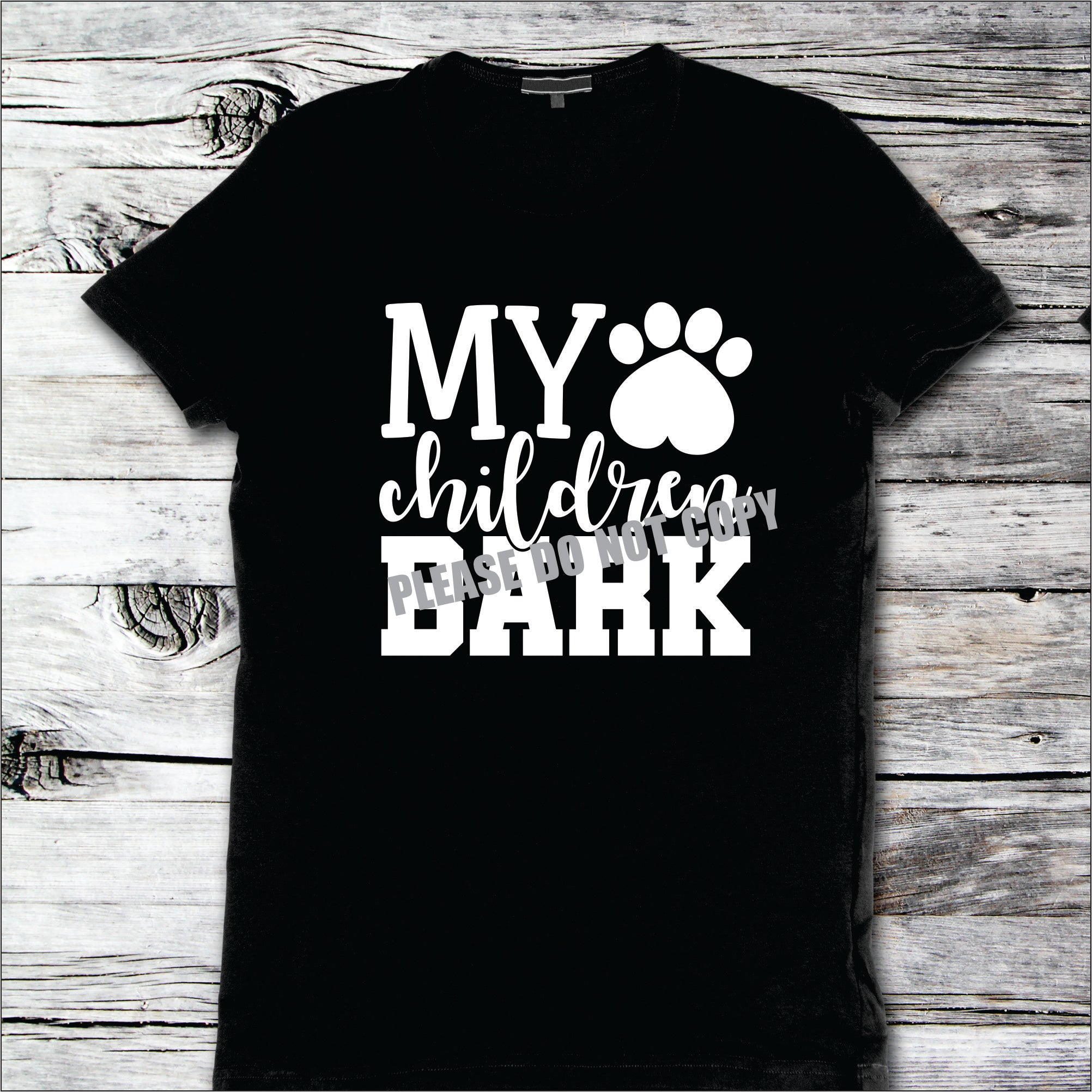 My children Bark Design 1 / Dog lover Tee / Dog Mom Shirts, Fur Mama, Dog Lover Shirt, Dog Mom