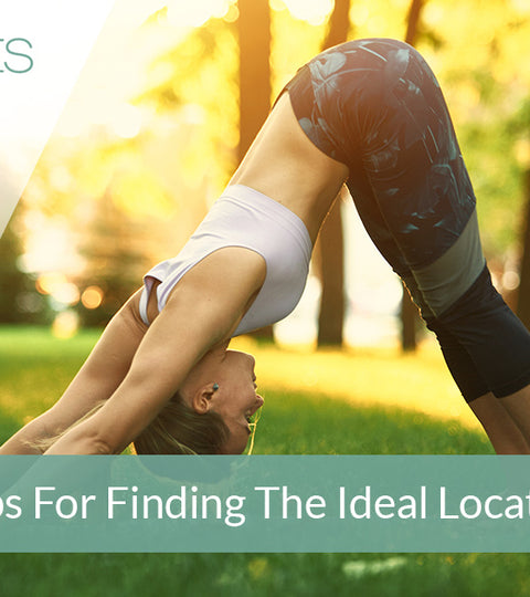 Tips For Finding The Ideal Location