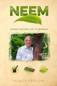Neem - Nature's Healing Gift to Humanity