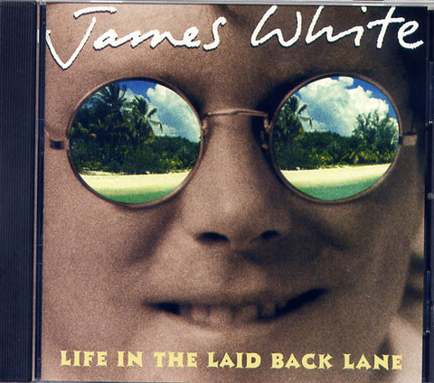 Life in the Laidback Lane CD