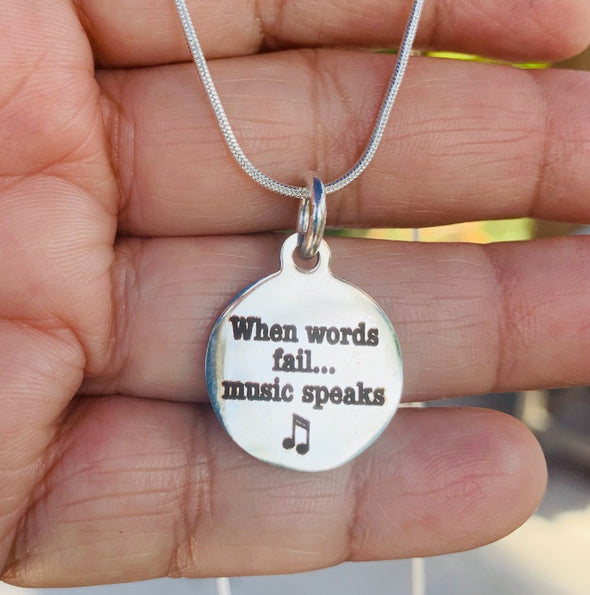 When Words Fail Music Speaks Necklace