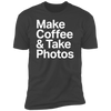 Make Coffee & Take Photos Premium Short Sleeve T-Shirt - Shoot Film Co.