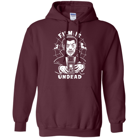 Film is Undead Hoodie Pullover Sweatshirt
