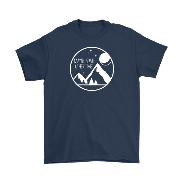 Maybe Some Other Time Short Sleeve Cotton T-Shirt (Dark) - 100% Proceeds Donated to CA Association of Food Banks - Shoot Film Co.