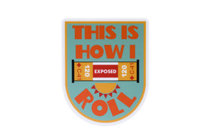This is How I Roll Vinyl Sticker - Shoot Film Co.
