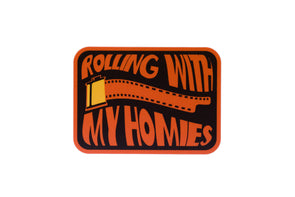 Rolling with My Homies Vinyl Sticker - Shoot Film Co.