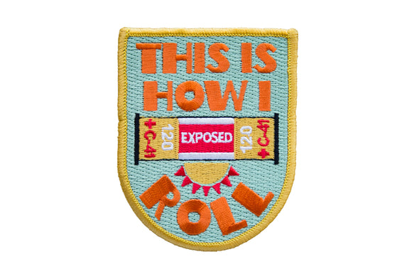 This is How I Roll Embroidered Patch - Shoot Film Co.
