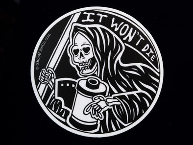It Won't Die Film Photography Vinyl Sticker - Shoot Film Co.