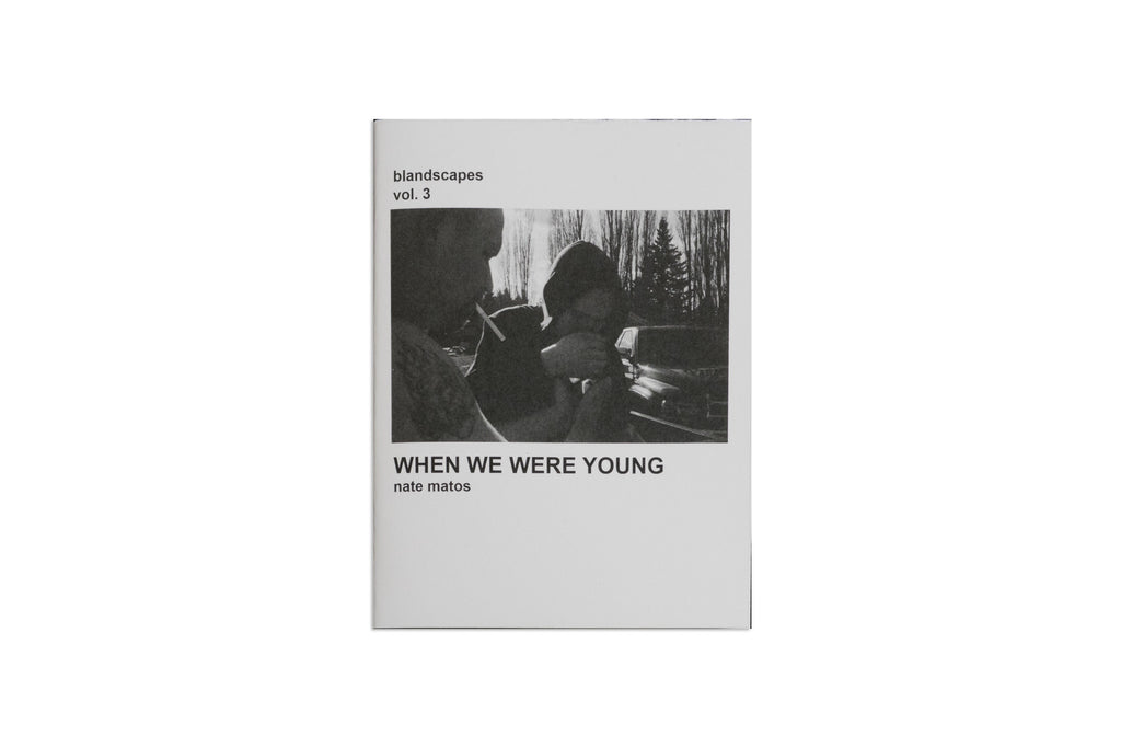 "Blandscapes Vol. 3 ""When We Were Young"" by Nate Matos"