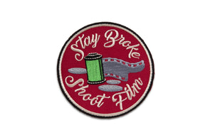 Stay Broke Shoot Film Embroidered Patch - Shoot Film Co.