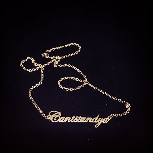 Cantstandya Necklace