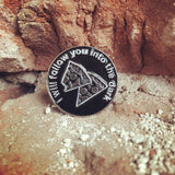 I Will Follow You.. Pin