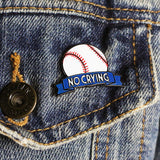 No Crying Pin