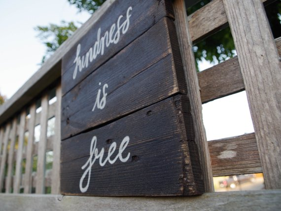Kindness is Free Hand Painted Sign - Chateau Hi