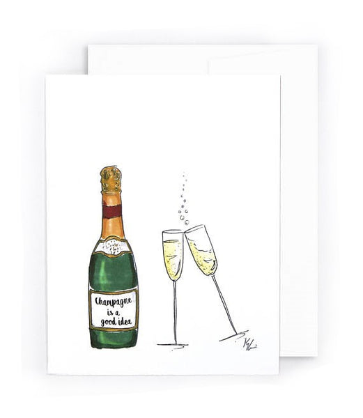 Champagne is a good idea card