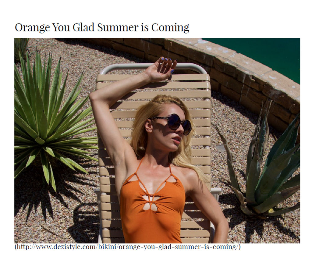 Dezistyle Features Monica Hansen Beachwear in editorial Orange You Glad Summer is Coming