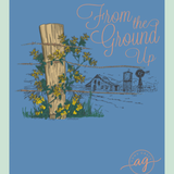 "AnnaGrace Tee "" From the ground up"""