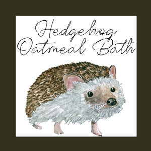 Oatmeal Bath │ Hedgehog
