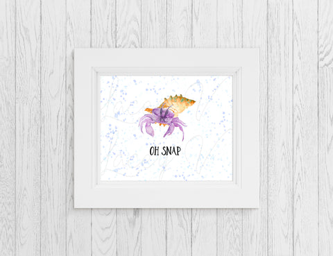 Oh Snap Print (In Sizes 4 x 6, 5 x 7, 8 x 10 or 8.5 x 11) - Hermie's Kitchen