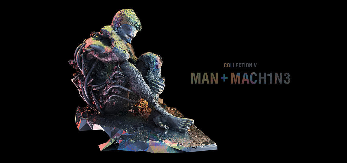 COLLECTION V 'MAN + MACH1N3'