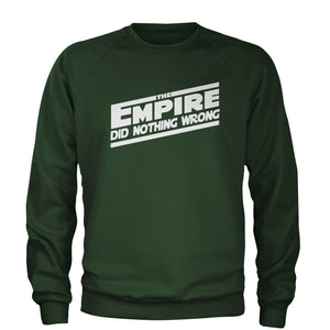 The Empire Did Nothing Wrong Adult Crewneck Sweatshirt