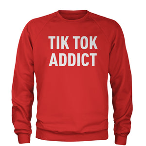Addict Tik Tok Addict Adult Crewneck Sweatshirt