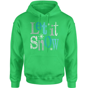 Let It Snow Adult Hoodie Sweatshirt