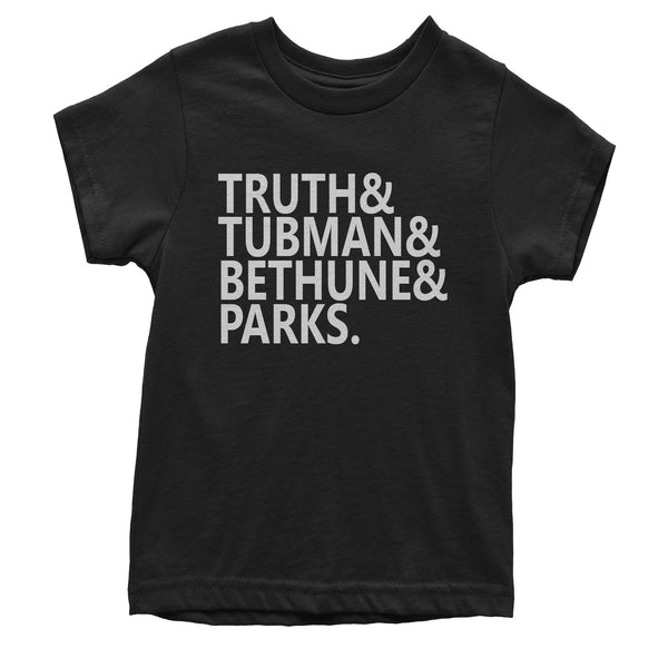 Truth Tubman Bethune Parks  Youth T-shirt