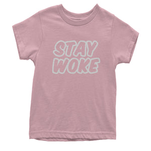 Stay Woke #StayWoke Black Lives Matter  Youth T-shirt