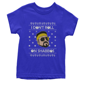 I Don't Roll On Shabbos Lebowski Ugly Christmas Youth T-shirt