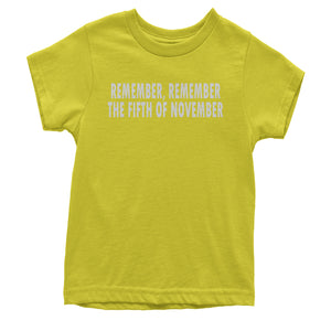 Remember The Fifth Of November Youth T-shirt
