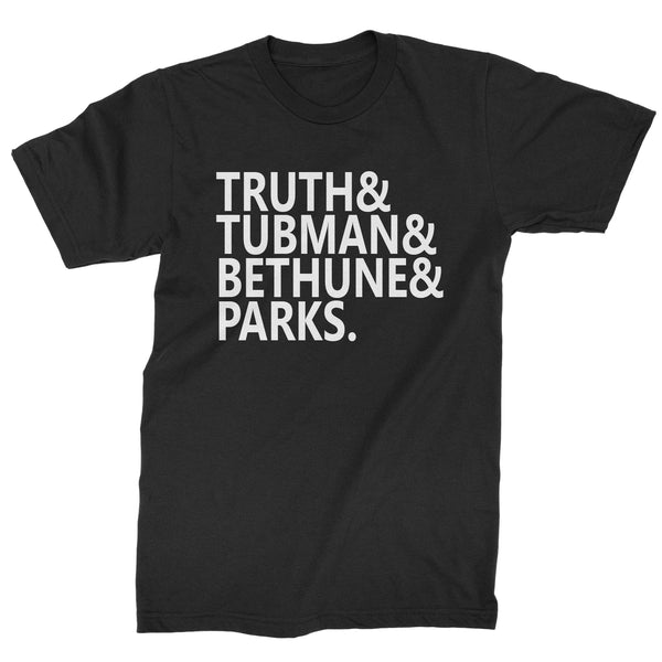 Truth Tubman Bethune Parks  Mens T-shirt