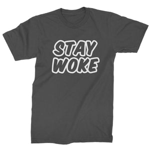 Stay Woke #StayWoke Black Lives Matter  Mens T-shirt