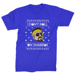 I Don't Roll On Shabbos Lebowski Ugly Christmas Mens T-shirt