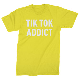 Addict Tik Tok Addict Mens T-shirt