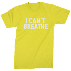 I Can't Breathe Social Justice Mens T-shirt